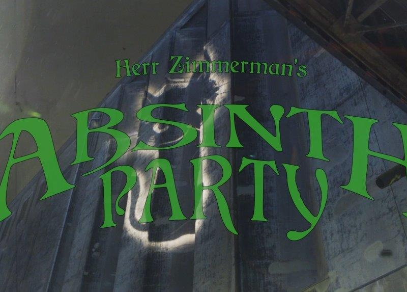 After Movie Herr Zimmerman's Absinth Party!